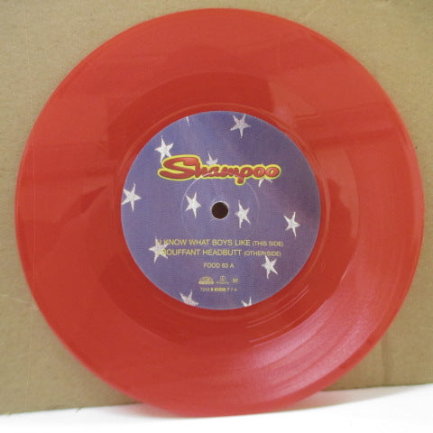 "SHAMPOO - I Know What Boys Like (UK Ltd.Red Vinyl 7""+Stickered PS)"