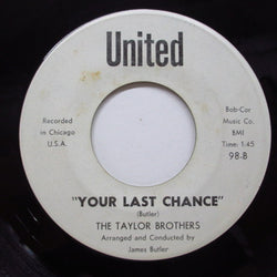 TAYLOR BROTHERS - Your Last Chance (Promo)