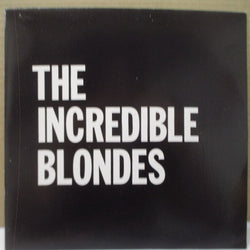"INCREDIBLE BLONDES, THE - Where Do I Stand? (UK Orig.7"")"