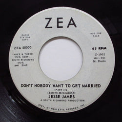 JESSIE JAMES (JESSE JAMES) - Don't Nobody Want To Get Married (Radio Promo)