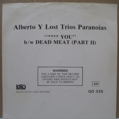 "ALBERTO Y LOST TRIOS PARANOIAS! - **** You (UK Orig.7"")"