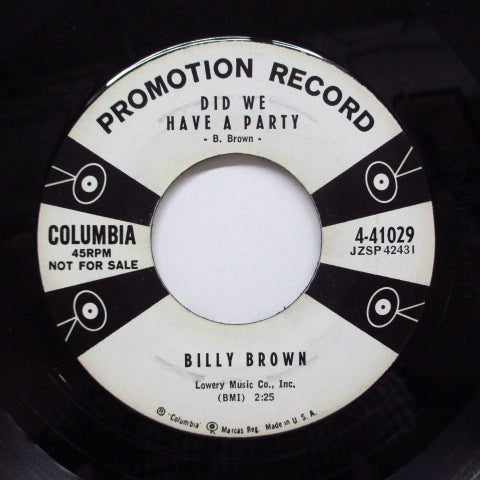 BILLY BROWN - Did We Have A Party ('57 Columbia Promo)