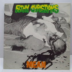 FILTHY CHRISTIANS - Mean (UK Orig.LP)