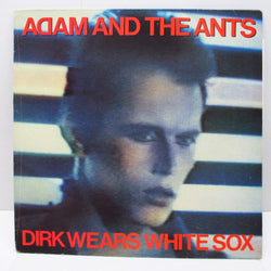 ADAM AND THE ANTS - Dirk Wears White Sox (UK Reissue LP/CBS 25361 )