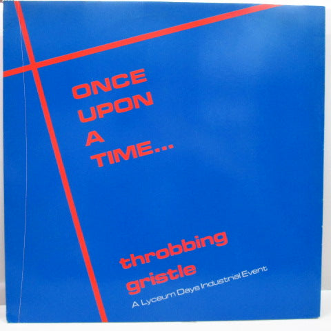 THROBBING GRISTLE - Once Upon A Time (UK Unofficial.LP/CAS I J)