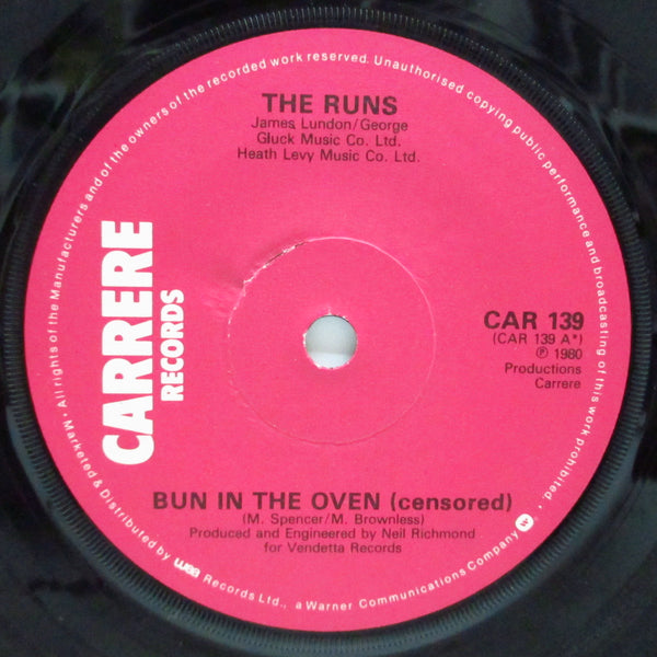 "RUNS, THE - Bun In The Oven : Censored (UK Orig.7"")"
