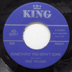 MIKE WILLIAMS - Something You Didn't Done (Orig)