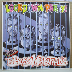 BOSS MARTIANS, THE - Lockdown Party With (Italy Orig.LP)