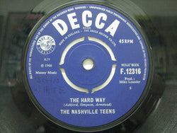 NASHVILLE TEENS - The Hard Way / Upside Down (UK Orig.)