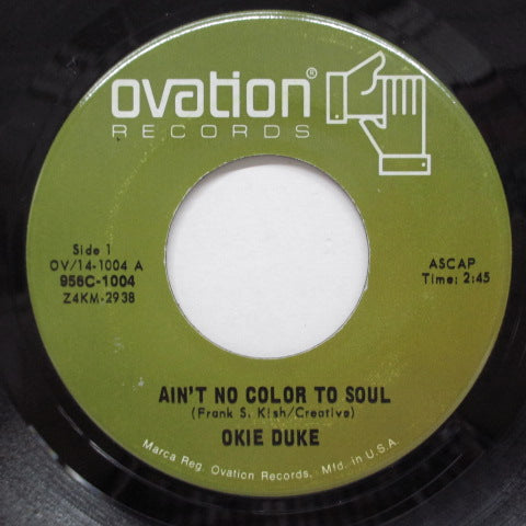 OKIE DUKE - Ain't No Color To Soul (US Orig)