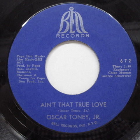 OSCAR TONEY JR. - Ain't That True Love (US Paper Label)
