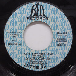 OSCAR TONEY JR. - Ain't That True Love (US Promo)