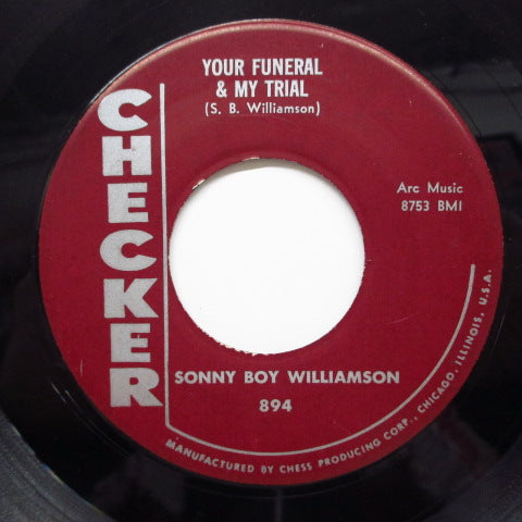 SONNY BOY WILLIAMSON - Your Funeral & My Trial (Orig)
