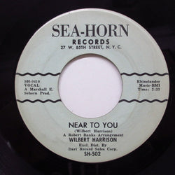 WILBERT HARRISON - Near To You (Orig)
