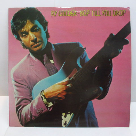 RY COODER - Bop Till You Drop (UK Orig.LP)