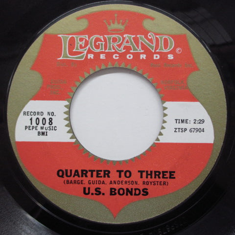 GARY U.S.BONDS - Quarter To Three (US 45+PS)
