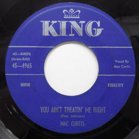 MAC CURTIS - You Ain't Treatin' Me Right (Orig)
