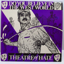 "THEATRE OF HATE (シアター・オブ・ヘイト)  - Do You Believe In The Westworld +4 (UK Orig.12"")"