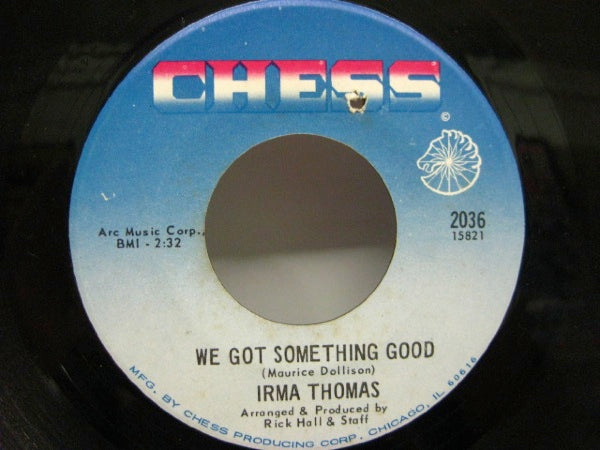 IRMA THOMAS - We Got Something Good (Orig)