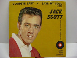JACK SCOTT - Goodbye Baby / Save My Soul (PS付)