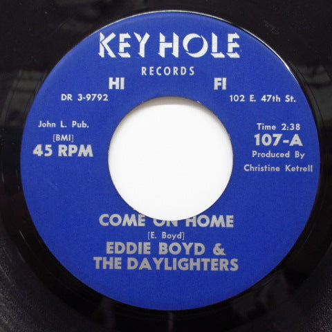 EDDIE BOYD & THE DAYLIGHTERS - Come On Home / Reap What You Sow
