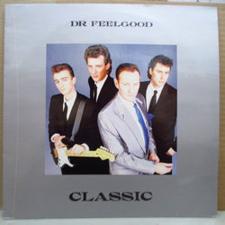 DR.FEELGOOD - Classic (UK Reissue LP)