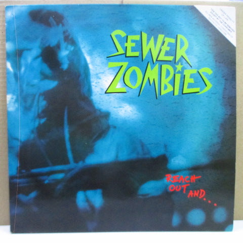 SEWER ZOMBIES (スーア・ゾンビーズ)  - Reach Out And... (UK Orig.LP)