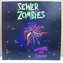 SEWER ZOMBIES (スーア・ゾンビーズ)  - Conquer The Galaxy (US Orig.LP)