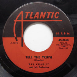 RAY CHARLES - Tell The Truth (US Orig)