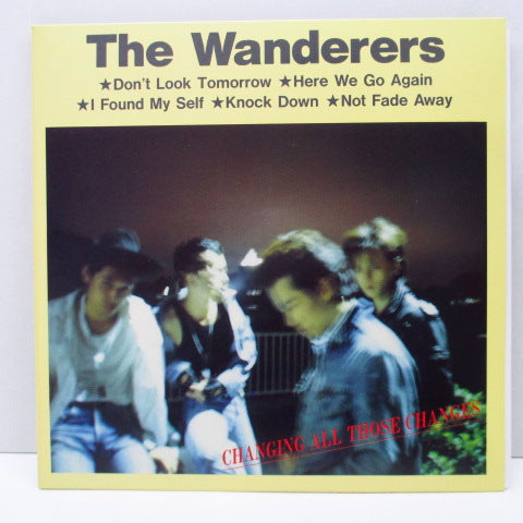 "WANDERERS, THE - Changing All Those Changes (Orig.2 x 7""/GS)"