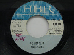 TIDAL WAVES - Big Boy Pete / I Don't Need Love