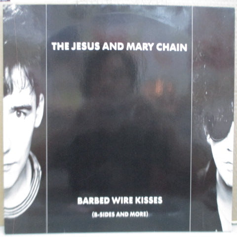 JESUS AND MARY CHAIN, THE - Barbed Wire Kisses - B-Sides And More (UK-EU Orig.LP)