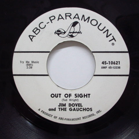 JIM DOVEL & THE GAUCHOS(JIM DOVAL) - Out Of Sight / Annie Ya Ya