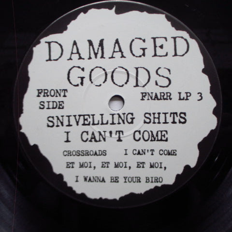 SNIVELLING SHITS, THE - I Can't Come (UK Orig.Black Vinyl LP)