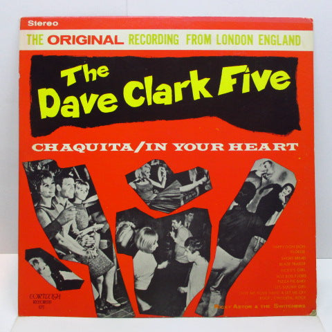 DAVE CLARK FIVE+RICKY ASTOR & THE SWITCHERS - Chaquita / In Your Heart (US Orig.Stereo LP)