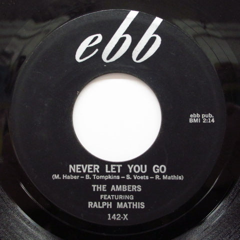 AMBERS feat.RALPH MATHIS - Never Let You Go / I'll Make A Bet