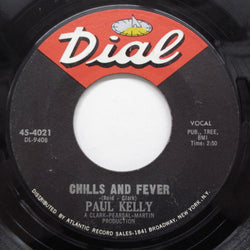 PAUL KELLY (ポール・ケリー)  - Chills And Fever ('65 Re Dial White Logo)