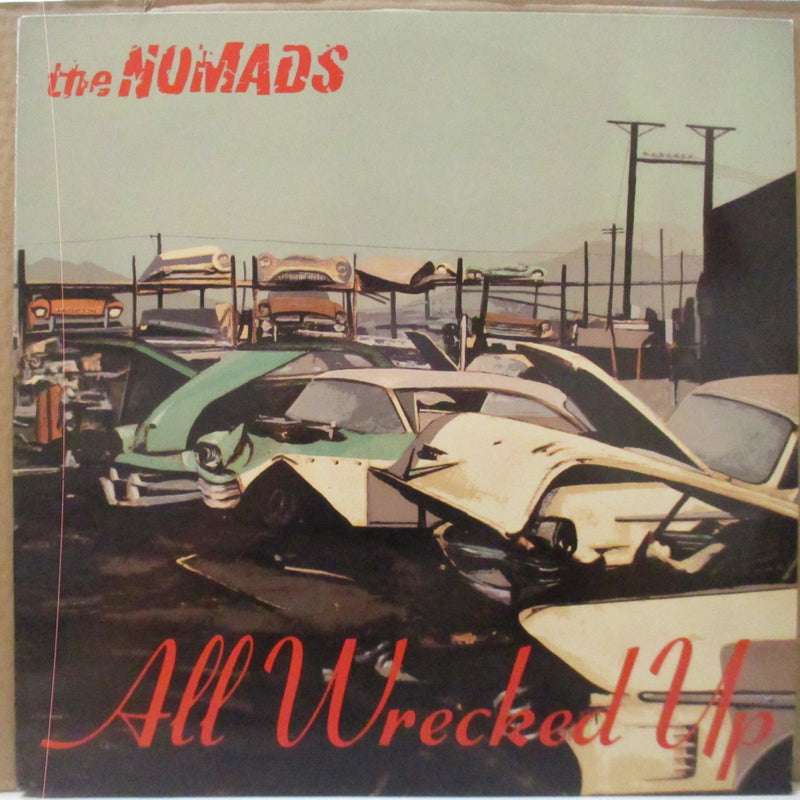 NOMADS, THE (ザ・ノーマッズ)  - All Wrecked Up (Sweden Orig.LP)