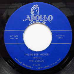 CELLOS - The Be-Bop Mouse (Repro)