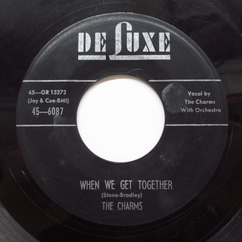 (OTIS WILLIAMS & THE) CHARMS  - When We Get Together (Orig)