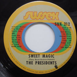 PRESIDENTS - Sweet Magic (Orig)