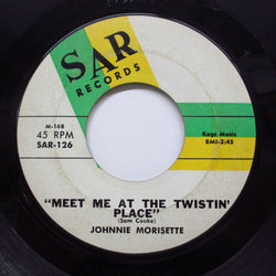 JOHNNIE MORISETTE - Meet Me At The Twistin' Place