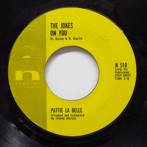 PATTIE LA BELLE (PATTI LABELLE) - Love Me Just A Little / The Jokes On You
