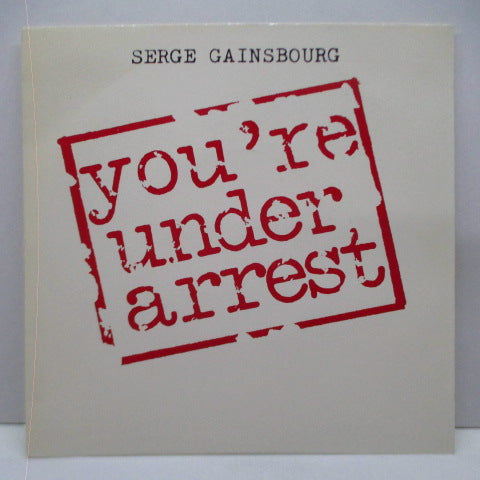 "SERGE GAINSBOURG - You're Under Arrest (France Promo 7""+PS)"