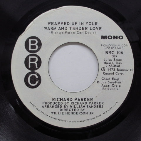 RICHARD PARKER - Wrapped Up In Your Warm & Tender Love
