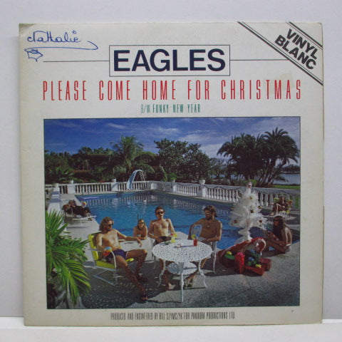 "EAGLES - Please Come Home For Christmas (France Ltd.White Vinyl 7""+PS)"