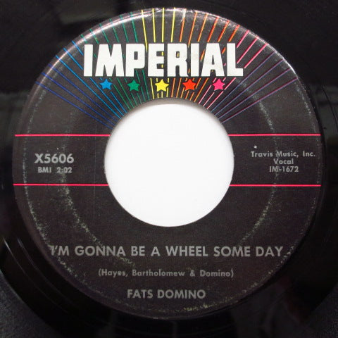 FATS DOMINO - I'm Gonna Be A Wheel Some Day
