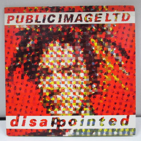 "PUBLIC IMAGE LTD - Disappointed (UK Orig.7"")"