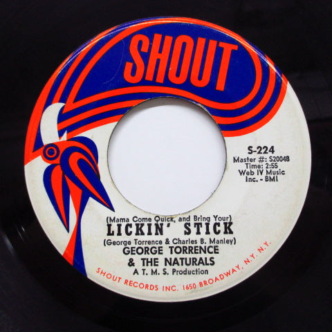 GEORGE TORRENCE & THE NATURALS - Lickin' Stick (Orig)