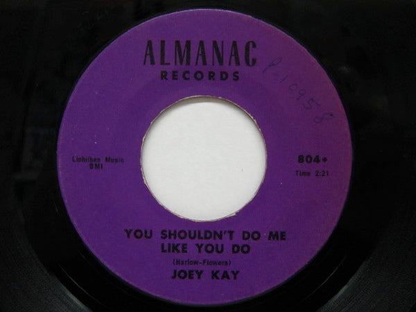 JOEY KAY - You Shouldn't Do Me Like You Do